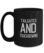 Cool Soccer Mug Tailgates And Touchdowns Novelty Coffee Mug for Players Coach Me - $19.75