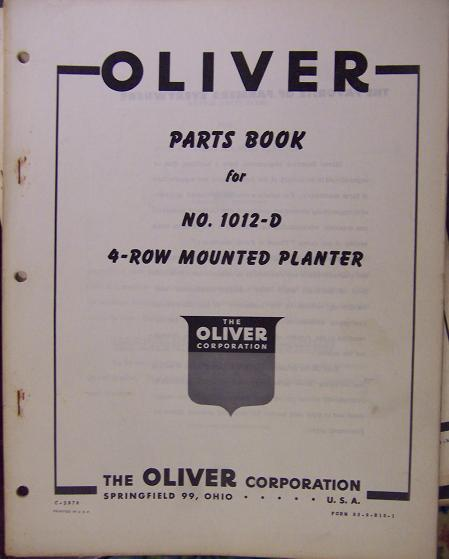 Oliver 1012-D Mounted 4-Row Planter Parts Manual - Original