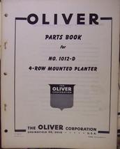 Oliver 1012-D Mounted 4-Row Planter Parts Manual - Original - $18.00
