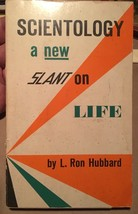 L. Ron Hubbard Scientology: A New Slant on Life -First Ed, Third Printin... - $67.62