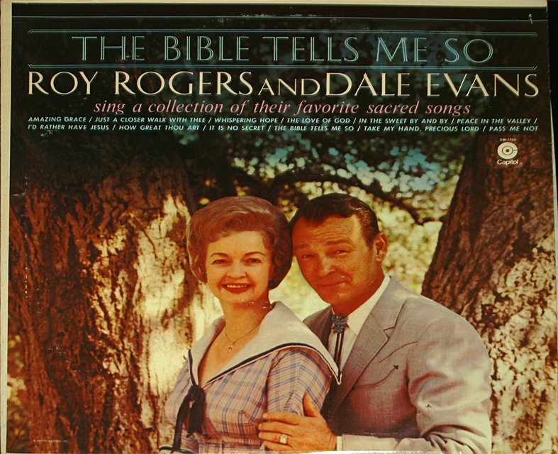 Roy rogers the bible tells me so cover
