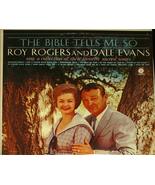 "Roy Rogers & Dale Evans ""The Bible Tells Me So""   LP - $9.00"