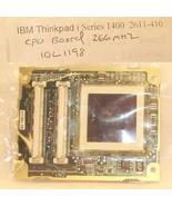 IBM Thinkpad I1400 CPU Board 266mhz 10L1198 - $11.87