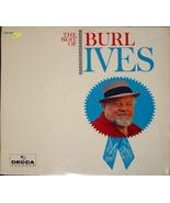 "Burl Ives ""The Best Of""    LP - $15.00"