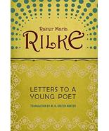 Letters to a Young Poet [Paperback] Rainer Maria Rilke and M.D. Herter N... - $6.92