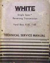 White Yard Boss R-50, T-85 Riding Mowers - Transmission Service Manual - $14.00