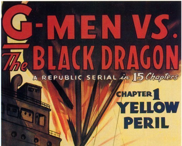 G-MEN vs THE BLACK DRAGON, 15 CHAPTER SERIAL, 1943