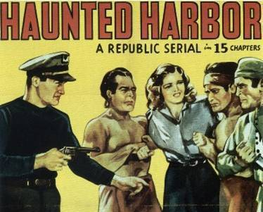 HAUNTED HARBOR, 15 Chapter Serial, 1944
