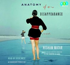 Anatomy of a Disappearance: A Novel [Audio CD] [Jan 01, 2000] Hisham Mat... - $9.92