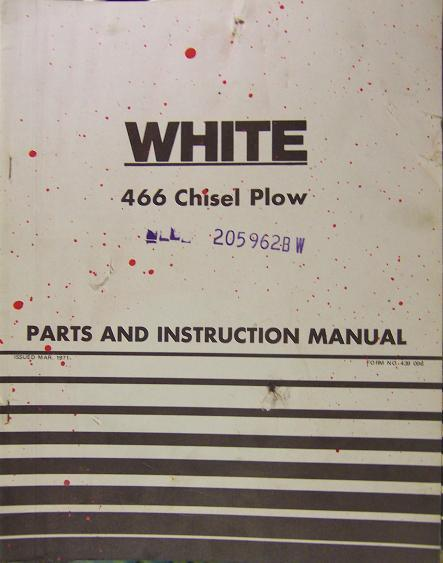 White 466 Chisel Plow Parts/Operator Manual