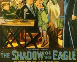 SHADOW OF THE EAGLE, 12 CHAPTER SERIAL, 1932 - $19.99