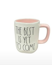 Rae Dunn Best Is Yet To Come Mug - $24.75