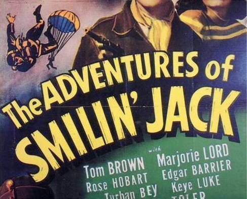 THE ADVENTURES OF SMILIN JACK, 13 CHAPTER SERIAL, 1943