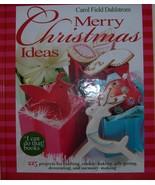 Merry Christmas Ideas by Carol Field Dahlstrom (2007) - $17.95