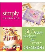 Simply Handmade (2000) 365 easy projects for every occasion - $17.95