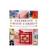 Celebrate With Cards! by Lynn E. Garner (2007) - $19.96