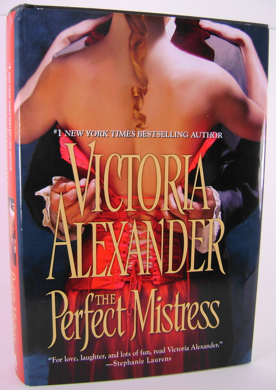 The Perfect Mistress By Victoria Alexander HC