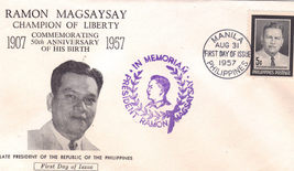 Ramon Magsaysay Champion Of Liberty In Memoriam First Day Issue - $3.95