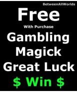 Free Freebie Gambling Luck Win Big Money + Prosperity Betweenallworlds S... - $0.00