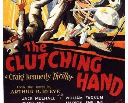 THE CLUTCHING HAND, 15 CHAPTER SERIAL, 1936