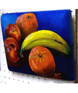 Original Art painting 8x11 convex gallery wrap fruit apple orange banana... - $35.00