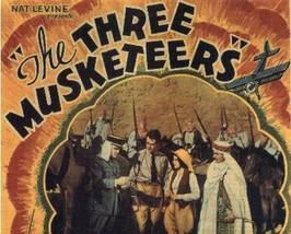 THE THREE MUSKETEERS, 12 CHAPTER SERIAL, 1933 - $19.99
