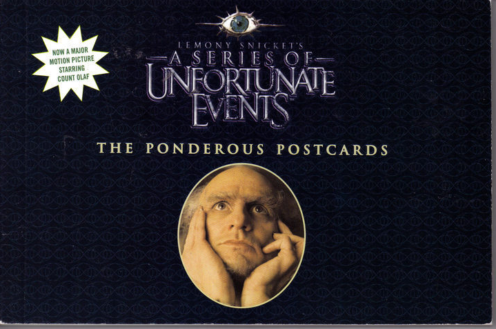 SERIES OF UNFORTUNATE EVENTS, The Ponderous Postcards