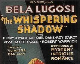 THE WHISPERING SHADOW, 12 CHAPTER SERIAL, 1933 - $19.99