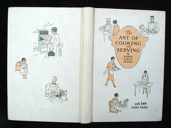 Old c.1930 The Art Of Cookery & Serving Cook Book Cookbook