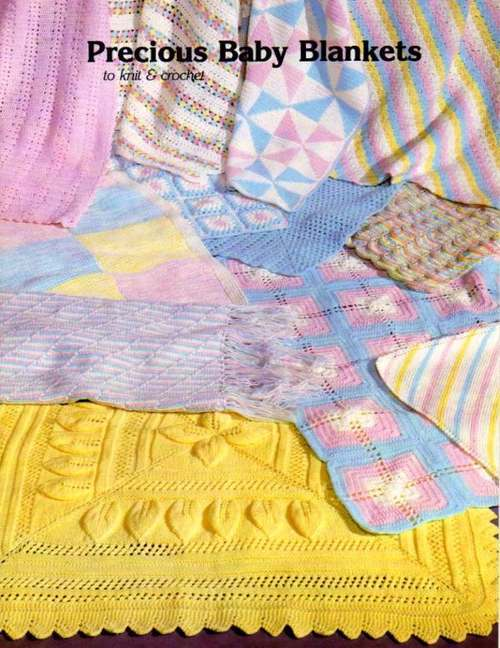 JAO Knit/Crochet Pattern PRECIOUS BABY BLANKETS Fun & Easy!