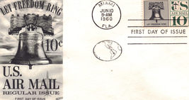 Let Freedom Ring 10 c. US Air Mail First Day Cover - $3.95