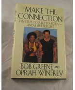 Make The Connection: Ten Steps To A Better Body And A Better Life - Opra... - $6.99