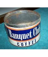Vintage Banquet Club coffee tin can  - $15.00