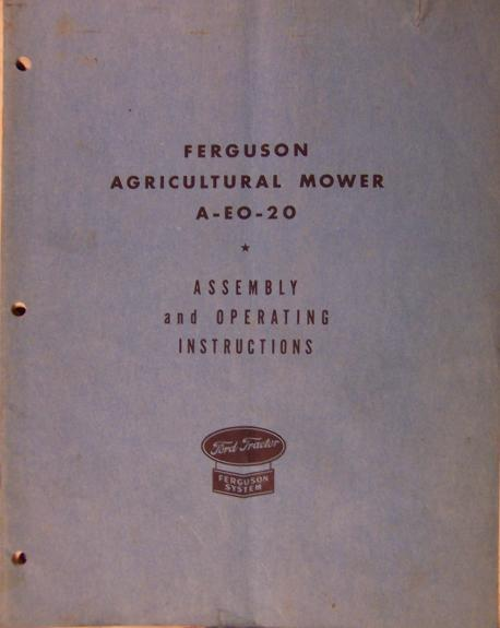 Ferguson A-EO-20 Sickle Mower Assembly/Operator's Manual