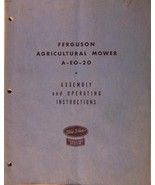 Ferguson A-EO-20 Sickle Mower Assembly/Operator's Manual - $14.00
