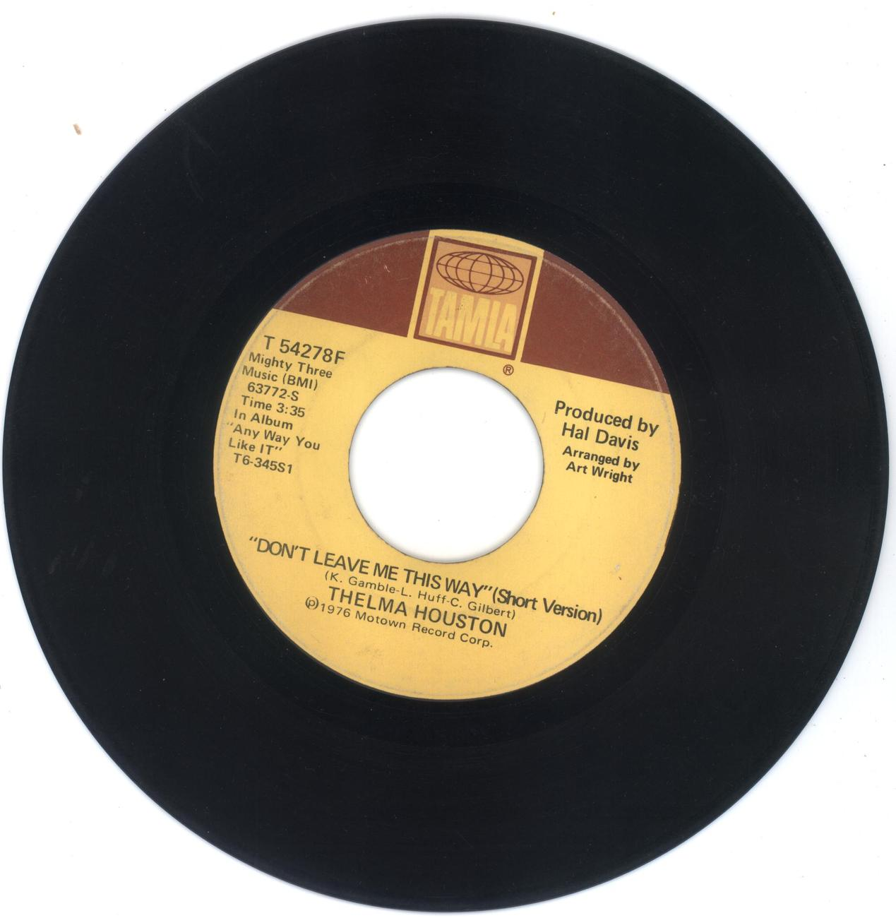 THELMA HOUSTON 45 rpm Don't Leave Me This Way