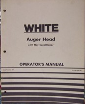 White 12 & 14-Foot Auger Heads for Self-Propelled Windrowers - Operator'... - $14.00