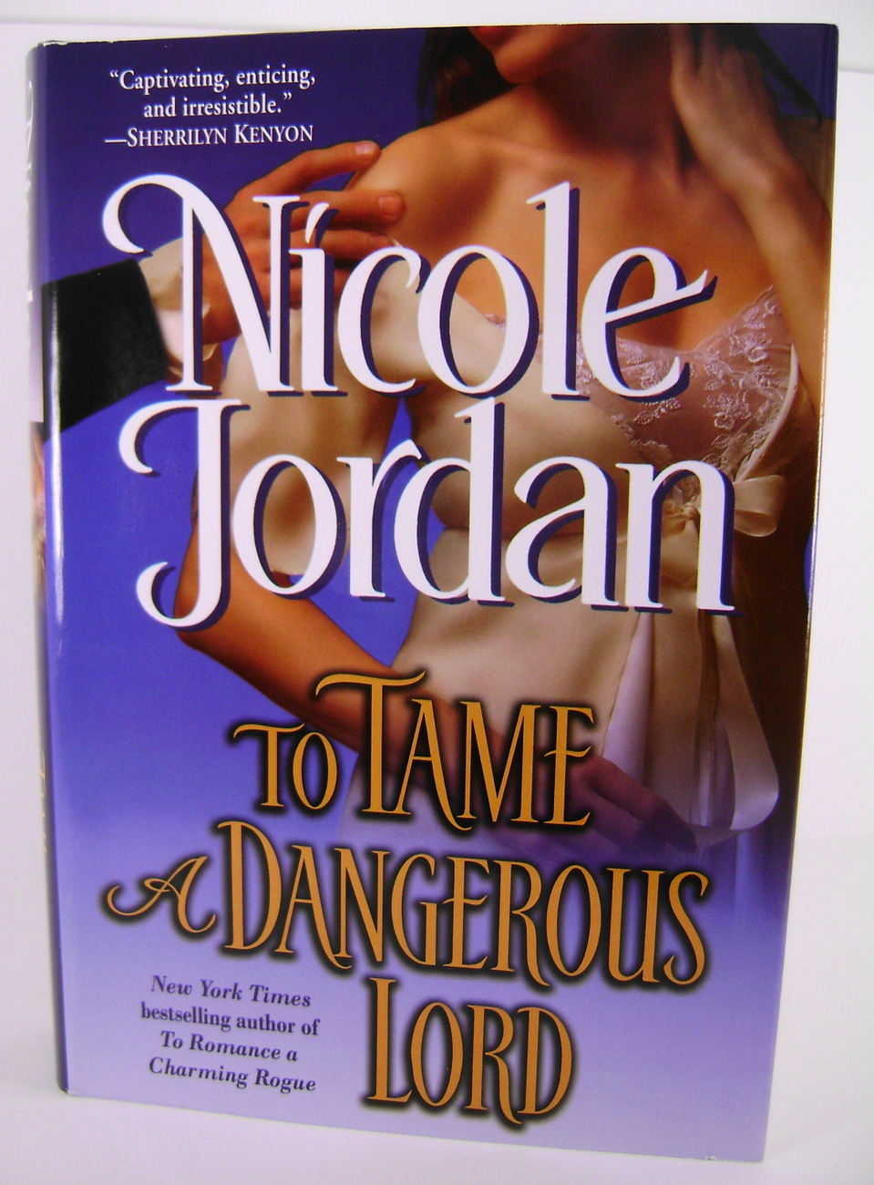 To Tame A Dangerous Lord By Nicole Jordan