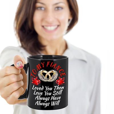 Birthday Wedding Engagement Gift For Fiance Bride Groom Her Him Black Coffee Mug