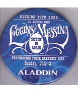 LOGGINS MESSINA Reunion Tour 2005 ALADDIN Las Vegas Pinback  Button - $10.95