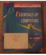 Essentials of Computing by H L Capron 1992 Paperback - $5.00