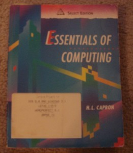 Essentials of Computing by H L Capron 1992 Paperback