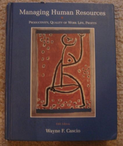 Managing Human Resources Hardcover Wayne F Cascio