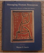 Managing Human Resources Hardcover Wayne F Cascio - $8.00