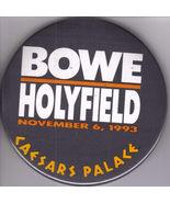BOWE vs HOLYFIELD 1993 CAESARS PALACE Pinback  Button - $29.95