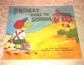 SC children's book Froggy Goes To School by Jonathan London 1996 Scholastic - $3.00