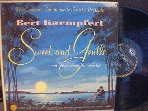 Bert Kaempfert - Sweet and Gentle - Longines Symphonette - Living Sound LWS-304