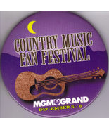 COUNTRY MUSIC FAN FESTIVAL @ MGM GRAND December 6-8 Pinback  - $9.95