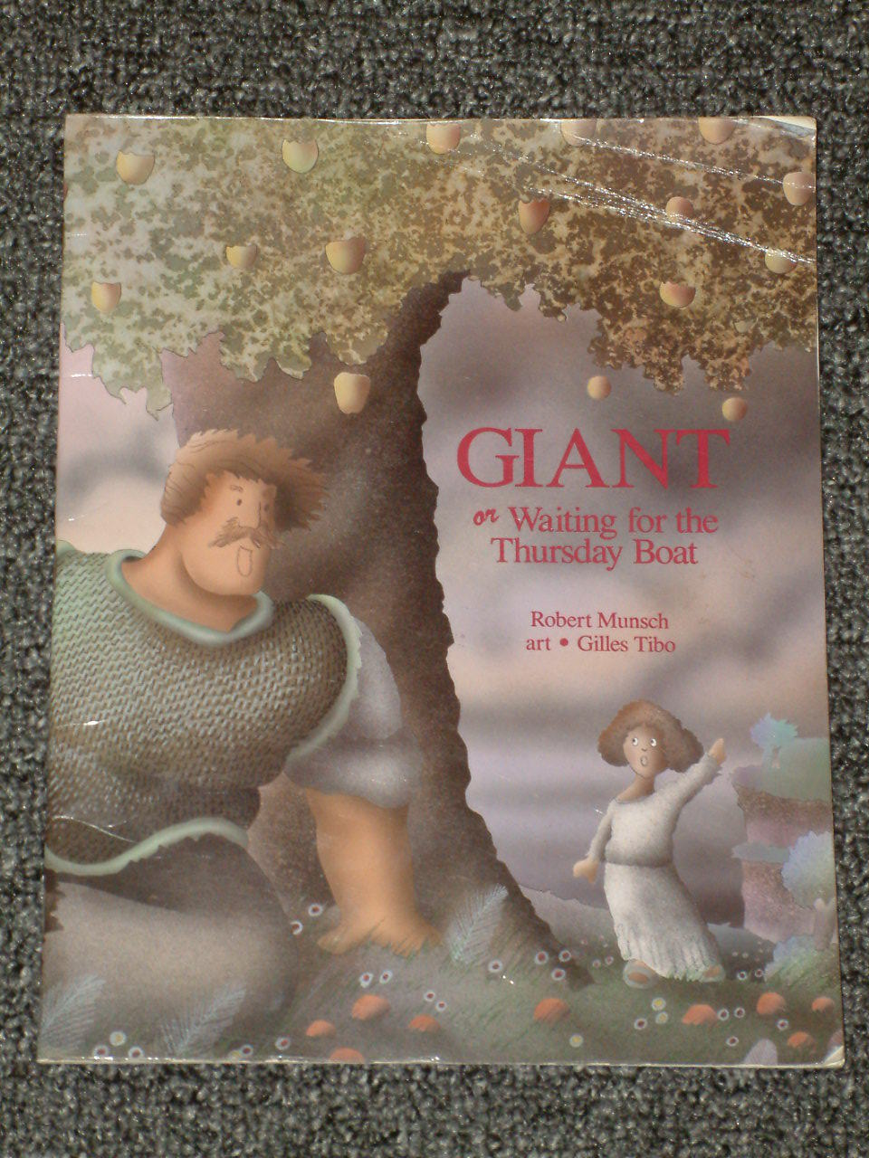 Giant or Waiting for the Thursday Boat by Robert Munsch