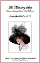 1916 Titanic Era MILLINERY Book Shop Hat Making Your Store Shop Milliner... - $12.99